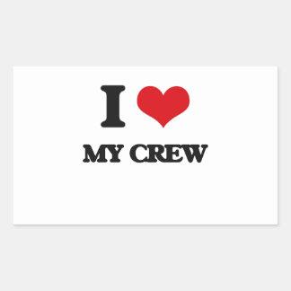 I love My Crew Rectangular Sticker