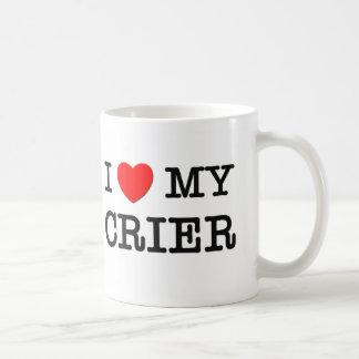 I Love My CRIER Coffee Mugs