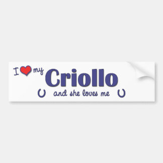 I Love My Criollo (Female Horse) Car Bumper Sticker