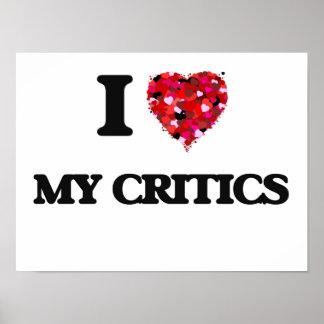 I love My Critics Poster