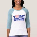 I Love My Croatian Boyfriend Tee Shirts