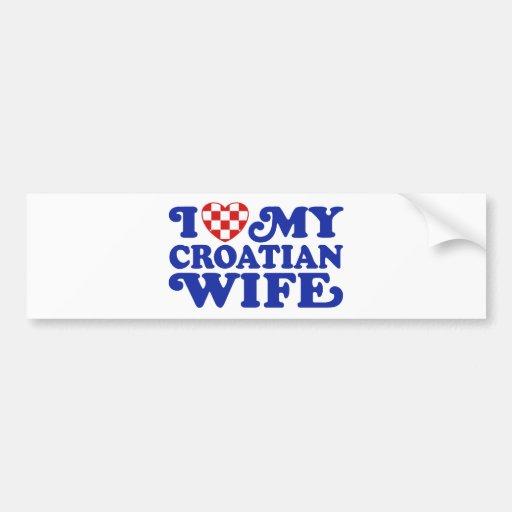 I love My Croatian Wife Bumper Sticker