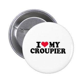 I love my Croupier Pins