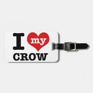 I Love my crow Tag For Luggage