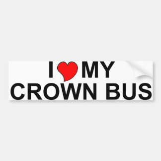I Love My Crown Bus Bumper Stickers
