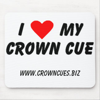I Love My Crown Cue Mousepad