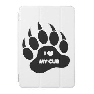 I love My Cub In Black Paw iPad Mini Cover