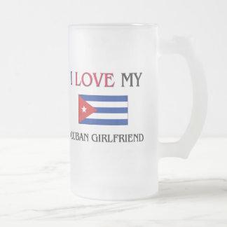 I Love My Cuban Girlfriend Mugs