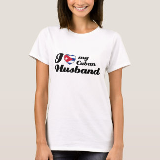 I love my Cuban Husband T-Shirt