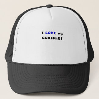 I Love my Cubicle Trucker Hat