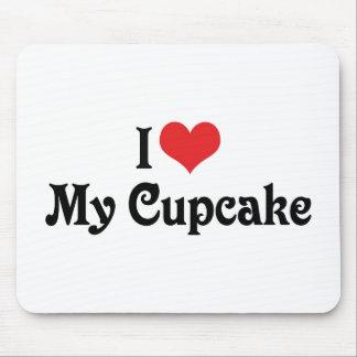 I Love My Cupcake Mouse Pad