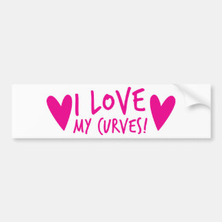 I love my CURVES Bumper Sticker