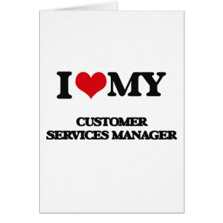 I love my Customer Services Manager Cards