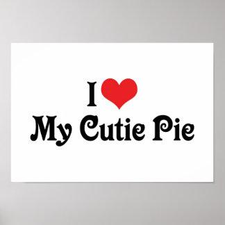I Love My Cutie Pie Poster
