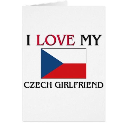 I Love My Czech Girlfriend Cards