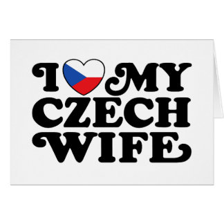 I Love My Czech Wife Card