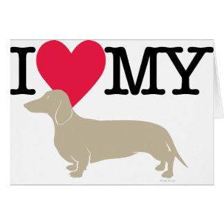 I Love My Dachshund ! Card