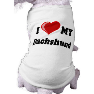 I Love My Dachshund Dog Gifts & Apparel Tee