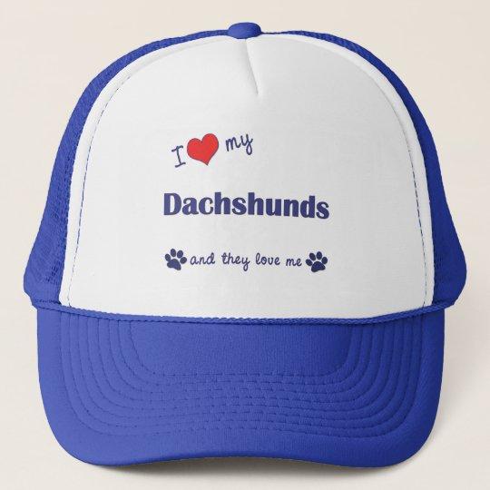 I Love My Dachshunds (Many Dogs) Trucker Hat