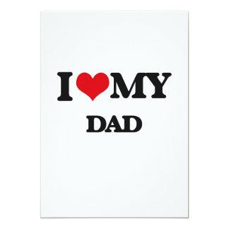 I love my Dad 5x7 Paper Invitation Card