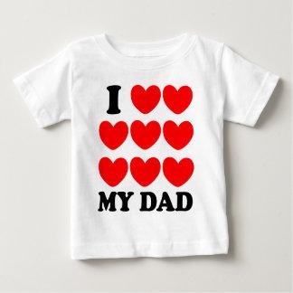 I Love My Dad Baby T-Shirt