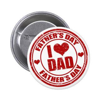 I love my dad button