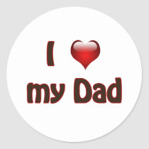 I love my Dad Classic Round Sticker