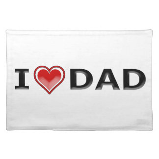 I Love My Dad Cloth Placemat