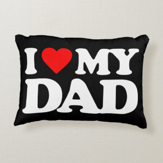 I LOVE MY DAD DECORATIVE PILLOW