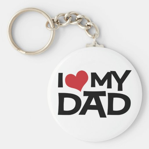 I Love My Dad Father's Day Keychains