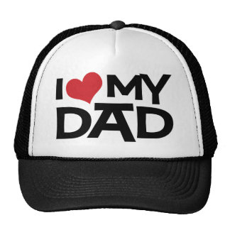 I Love My Dad Father's Day Trucker Hat