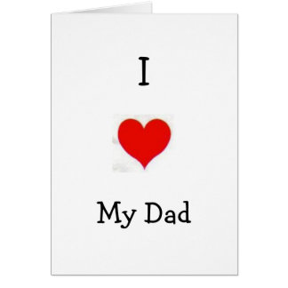 I Love My Dad greeting cards