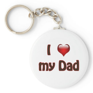 I love my Dad Keychain