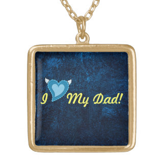 I Love My Dad Necklace