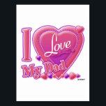 "I Love My Dad pink/purple - heart Postcard<br><div class=""desc"">I Love My Dad pink/purple - heart</div>"