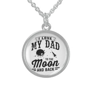 I Love My Dad To The Moon And Back Sterling Silver Necklace
