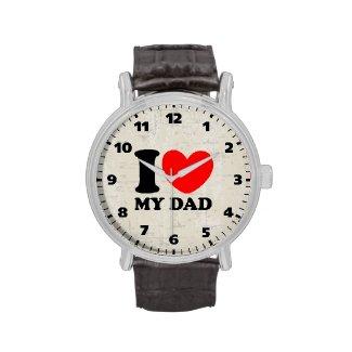 I Love My Dad Wrist Watches