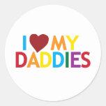 i love my Daddies Round Sticker