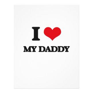 "I Love My Daddy 8.5"" X 11"" Flyer"