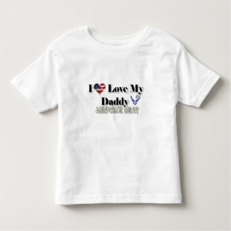 I Love My Daddy (Airforce Brat) Toddler T-shirt