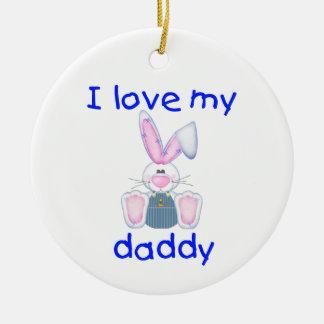 I Love My Daddy (boy bunny) Ornament