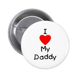 I Love My Daddy Button