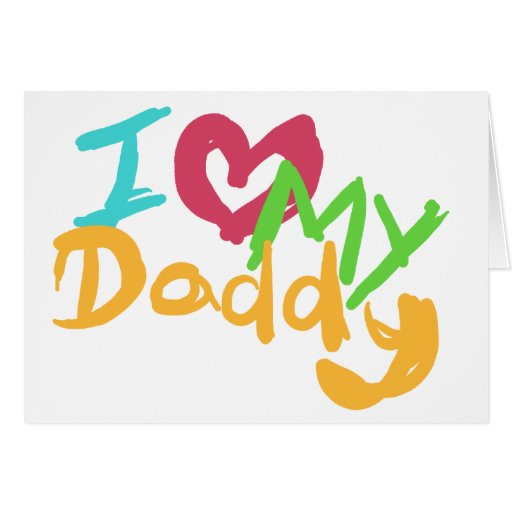 I love my Daddy Card
