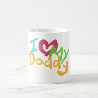 I love my Daddy Classic White Coffee Mug