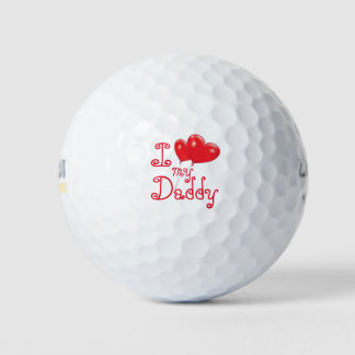 I Love My Daddy Golf Balls