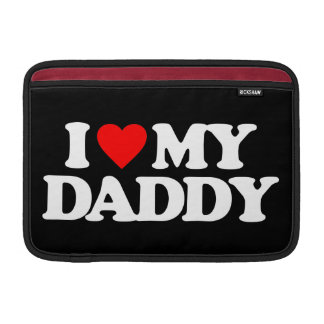 I LOVE MY DADDY MacBook AIR SLEEVE