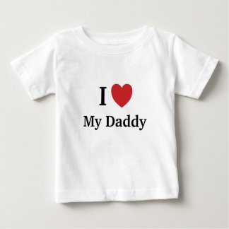 I Love My Daddy My Daddy Loves Me (I Heart) Baby T-Shirt