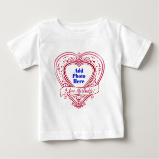 I Love My Daddy! Photo Red Hearts Baby T-Shirt