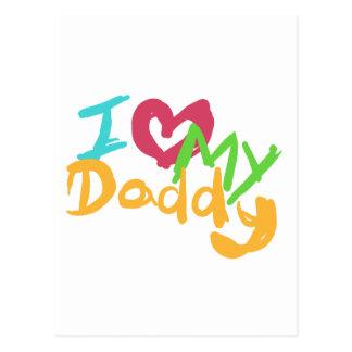 I love my Daddy Postcard