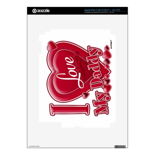 I Love My Daddy red - heart iPad 3 Skin